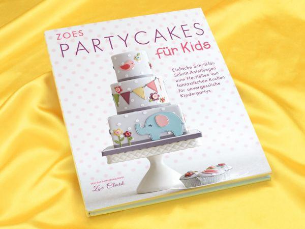 Zoes Partycakes für Kids - Zoe Clark