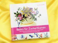 Basics für Zuckerblumen - Alan Dunn